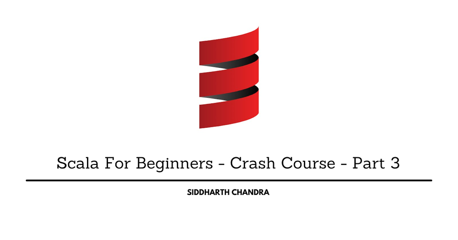 Scala For Beginners - Crash Course - Part 3