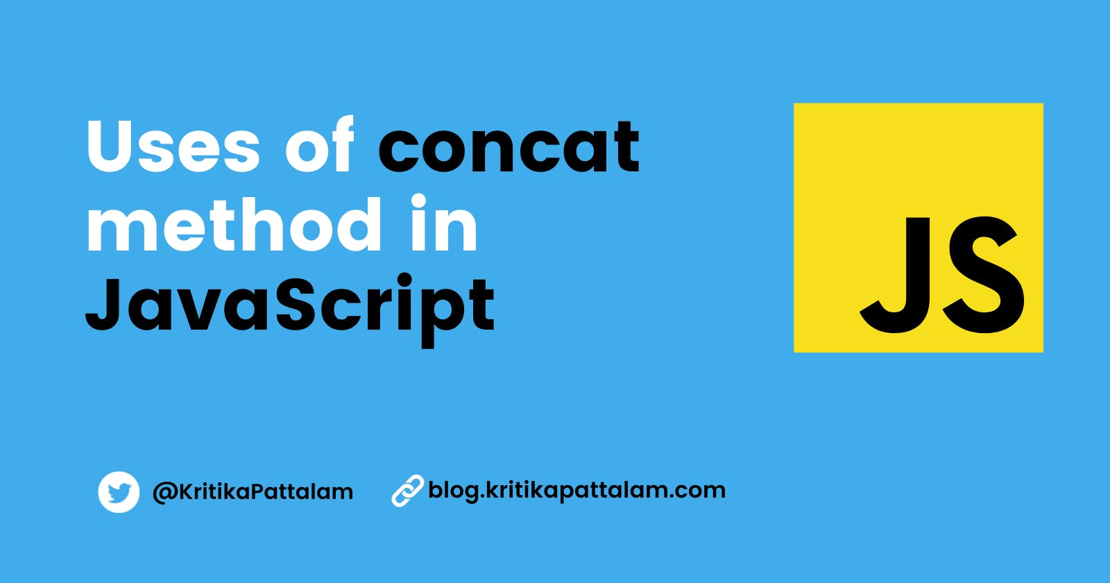 2 Uses of concat() method when working with arrays in JavaScript