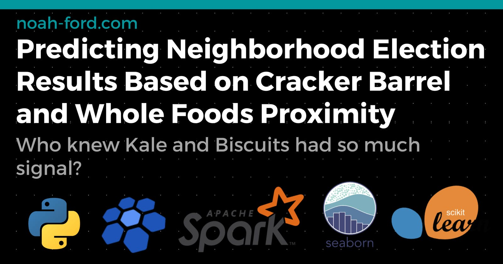 Predicting Your Neighborhood Election Results Based on Cracker Barrel and Whole Foods Proximity