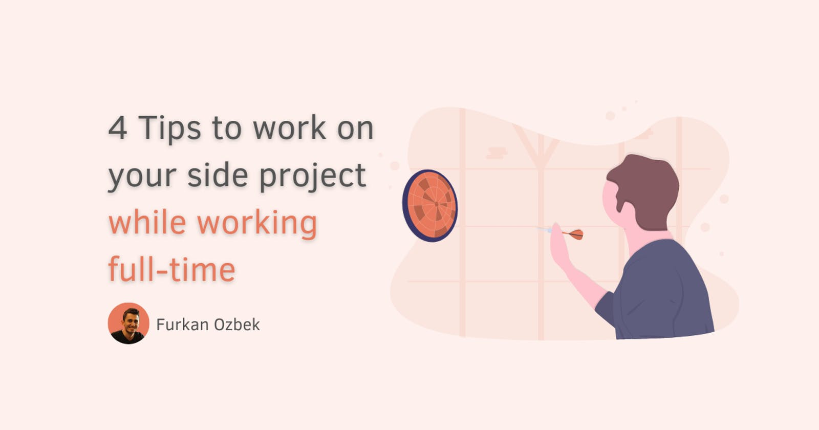 4 Tips to work on your side project while working full-time