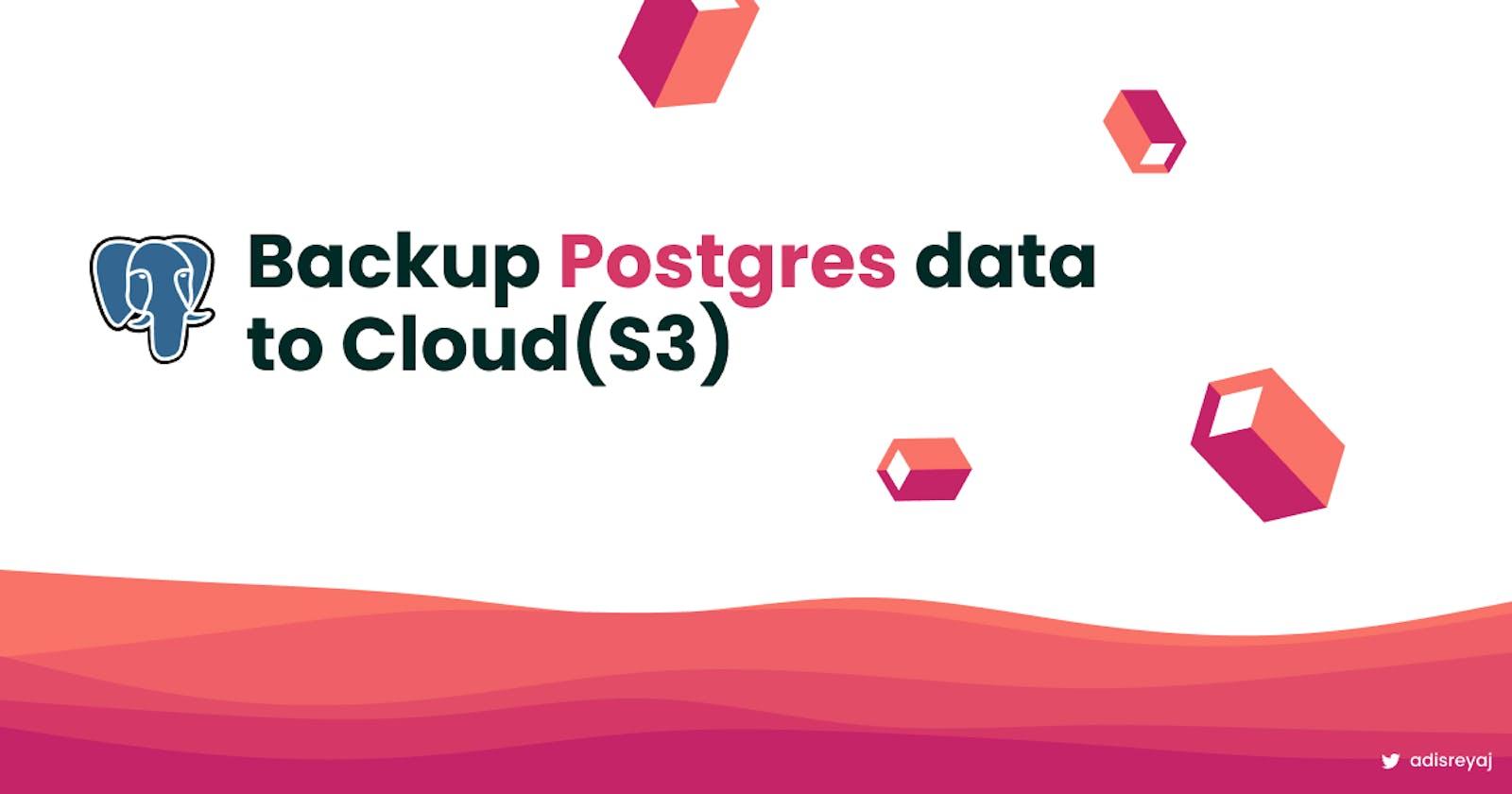 How to backup Postgres data to S3 Bucket using Minio