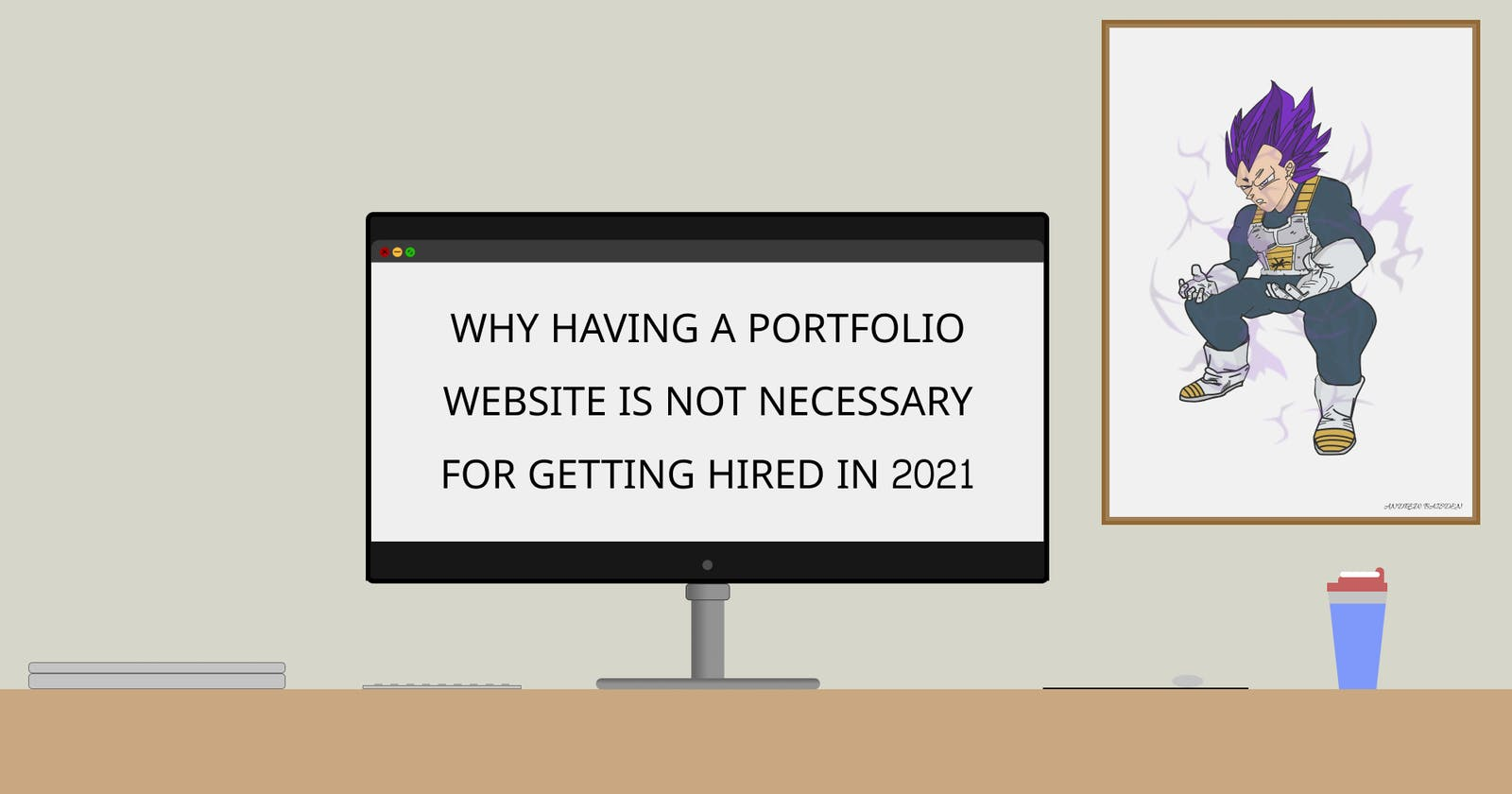 Why having a portfolio website is not necessary for getting hired in 2021