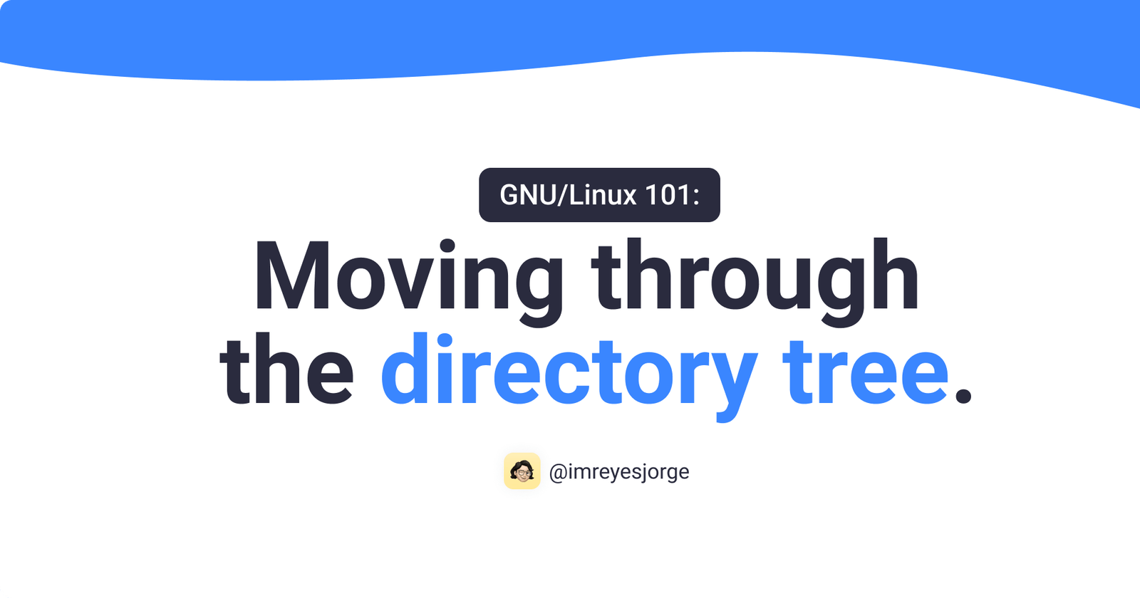 GNU/Linux 101: Moving through the directory tree
