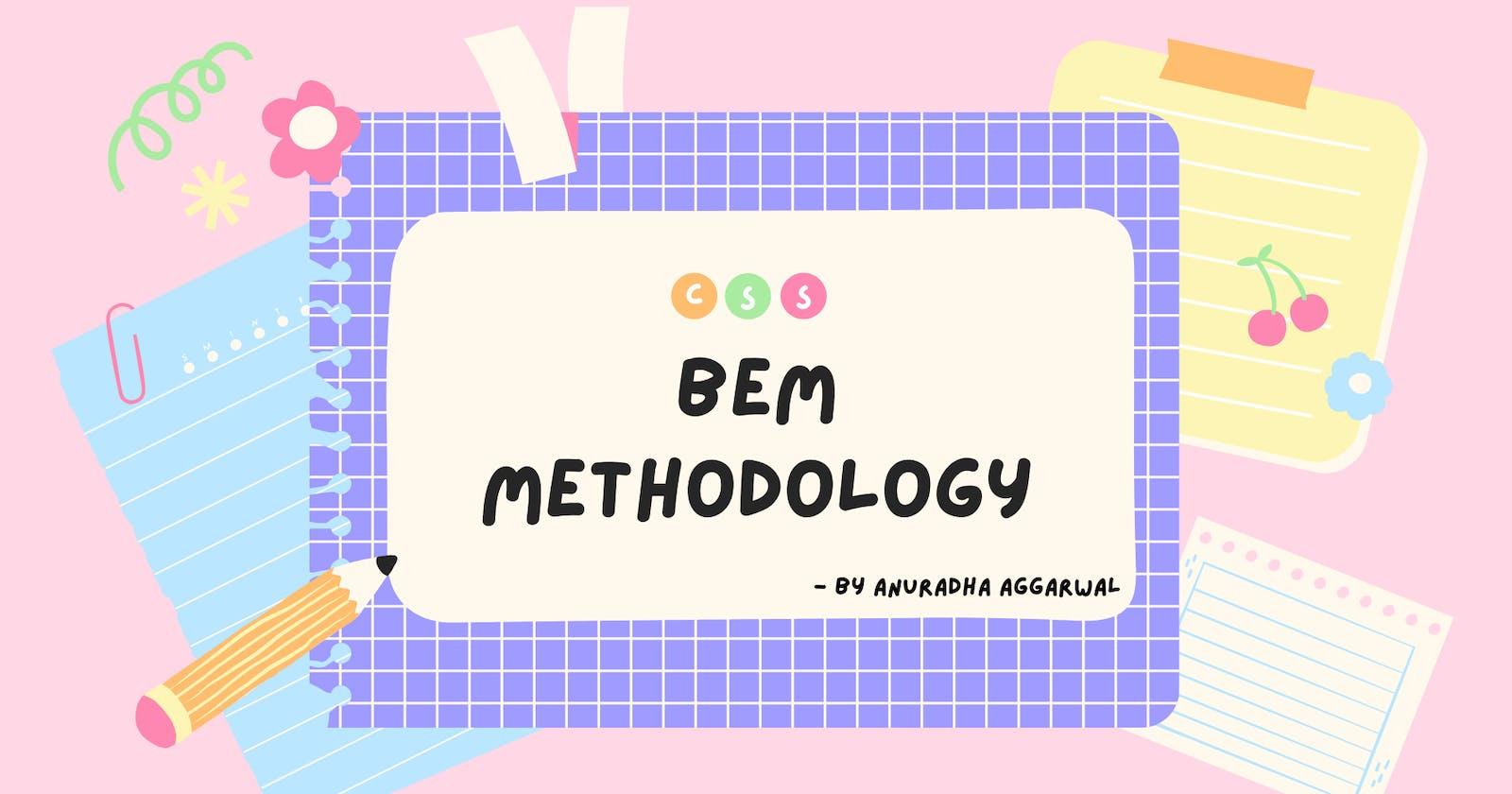 BEM Methodology