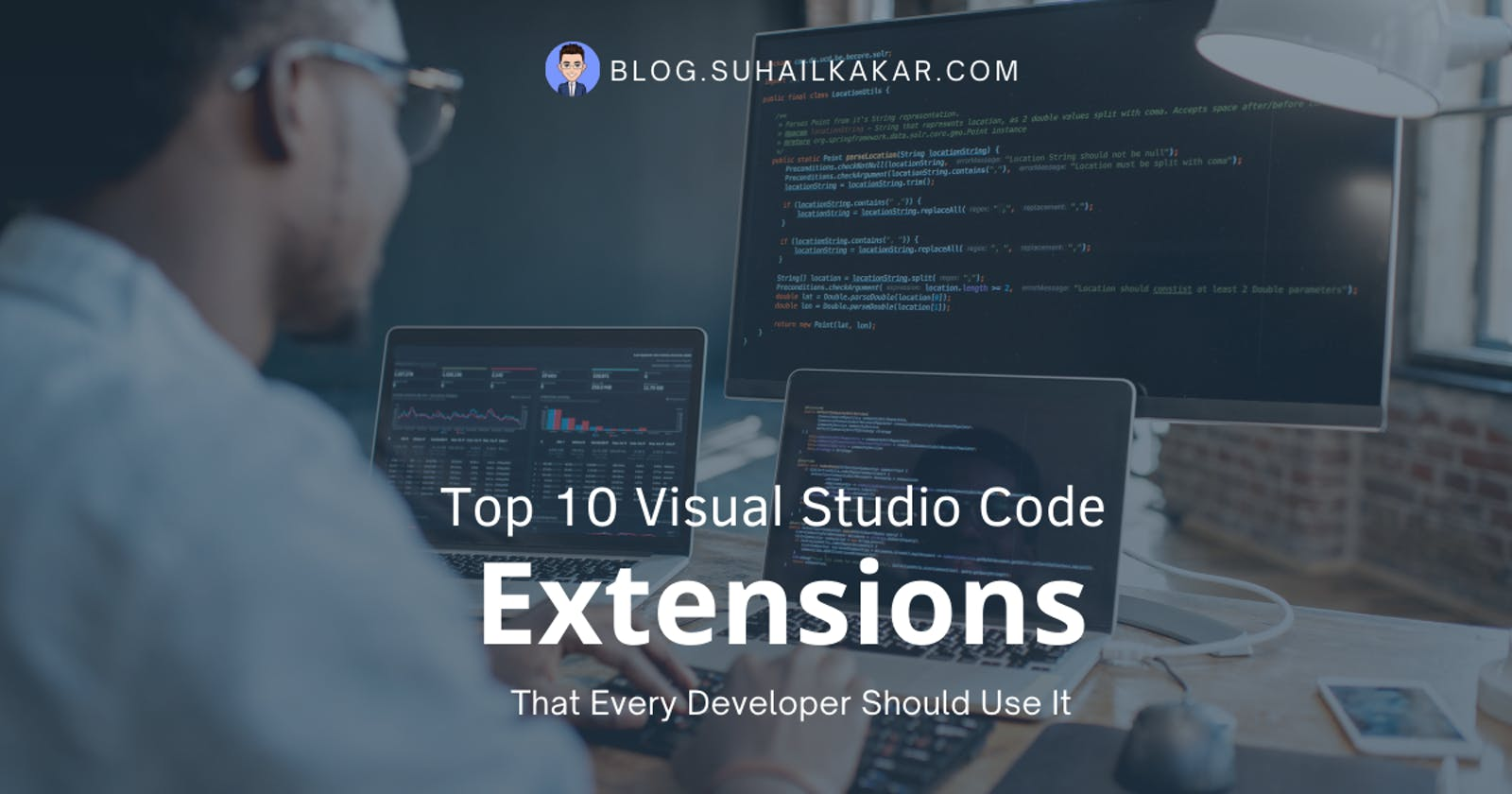 Top 10 Visual Studio Code Extensions That Every Developer Should Use It