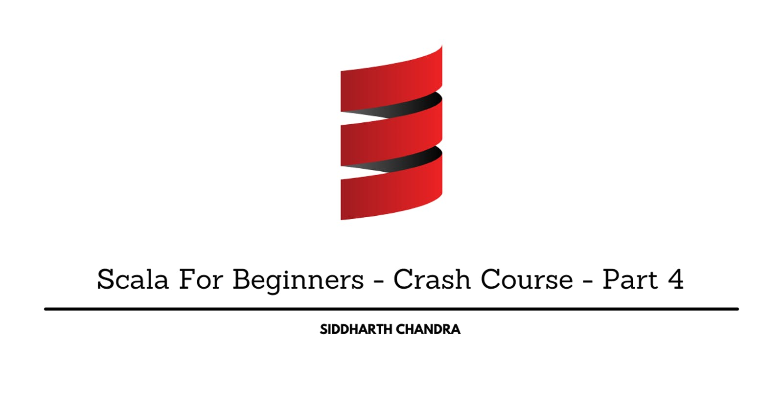 Scala For Beginners - Crash Course - Part 4
