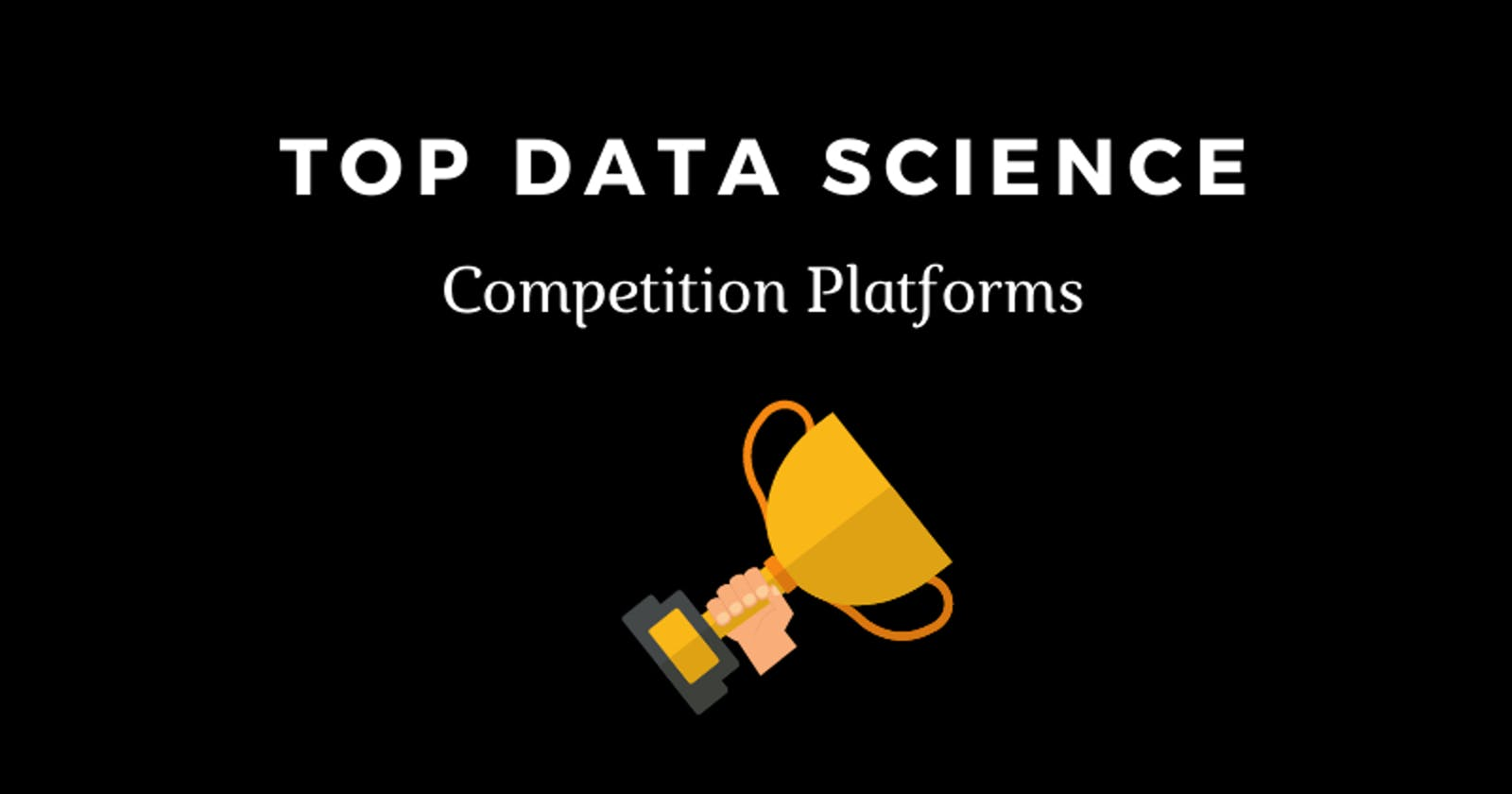 Top Data Science competition platforms