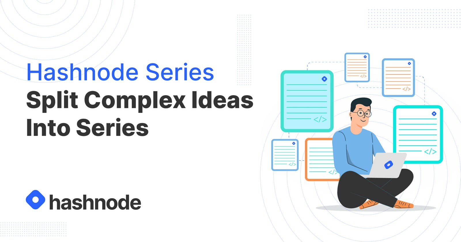 Split Complex Ideas into Series and Make Your Readers Happy