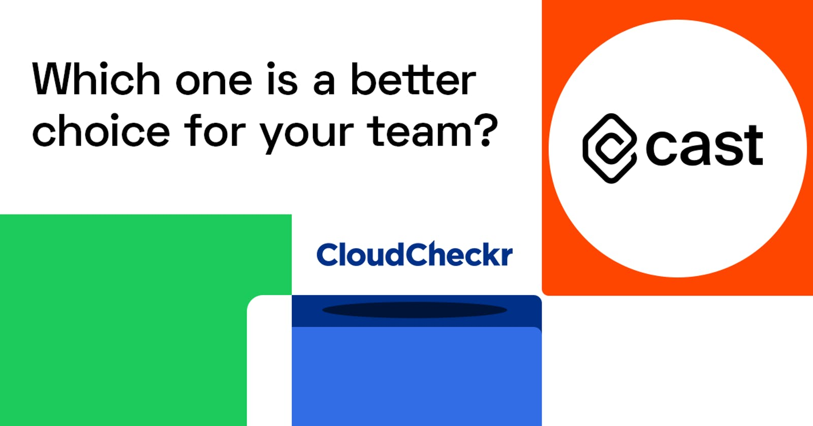 CAST AI vs. CloudCheckr: Which one is a better choice for your team?