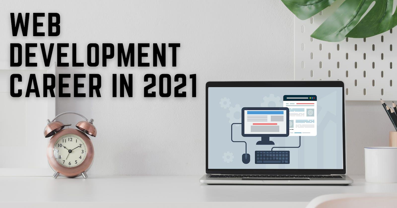 A career in web development in 2021