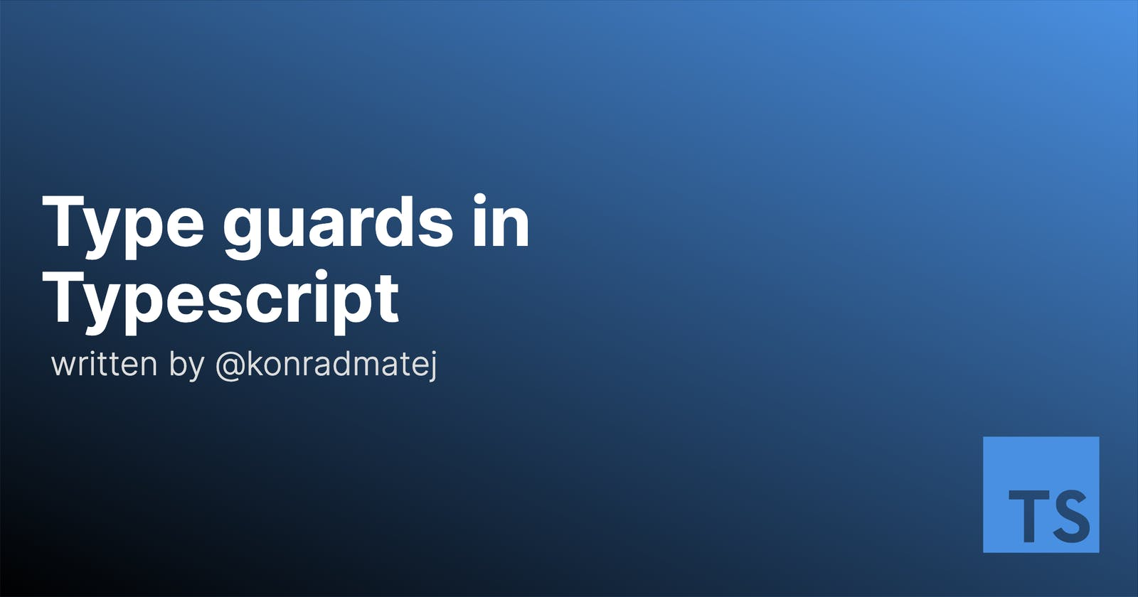 How to use Type guards in Typescript