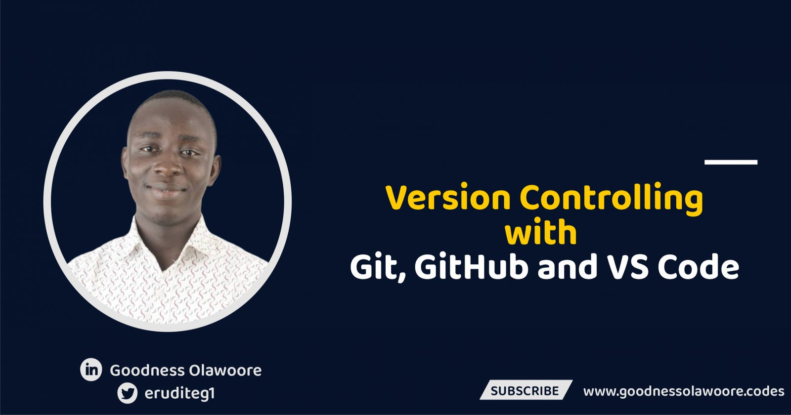 Version Controlling with Git, GitHub and VS Code