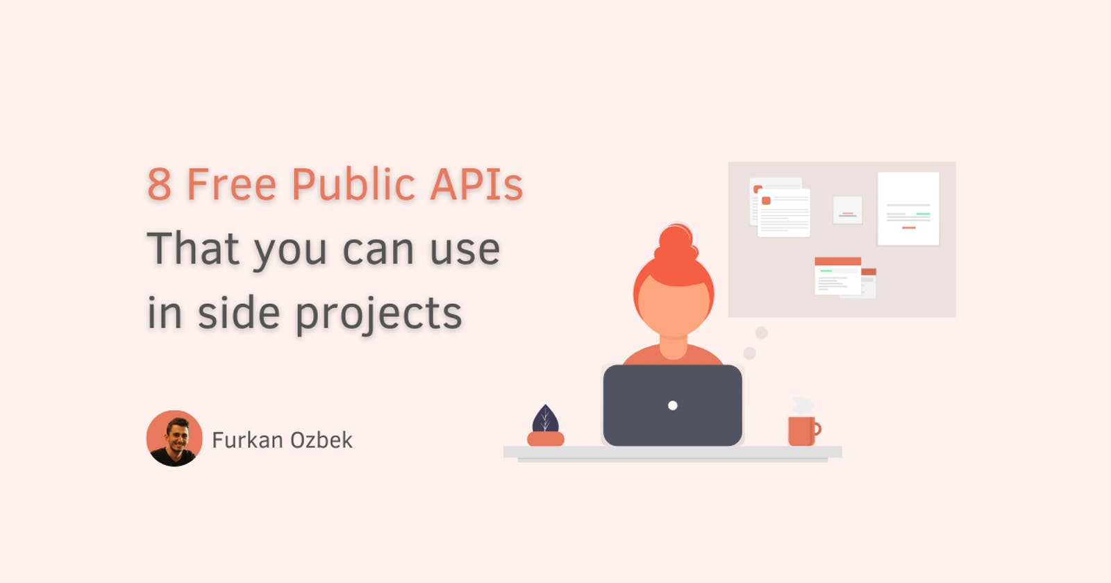 8 Free Public APIs That you can use in side projects