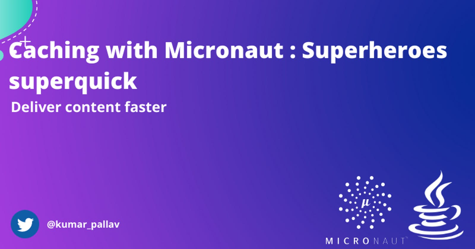 Caching with Micronaut: Superheroes superquick