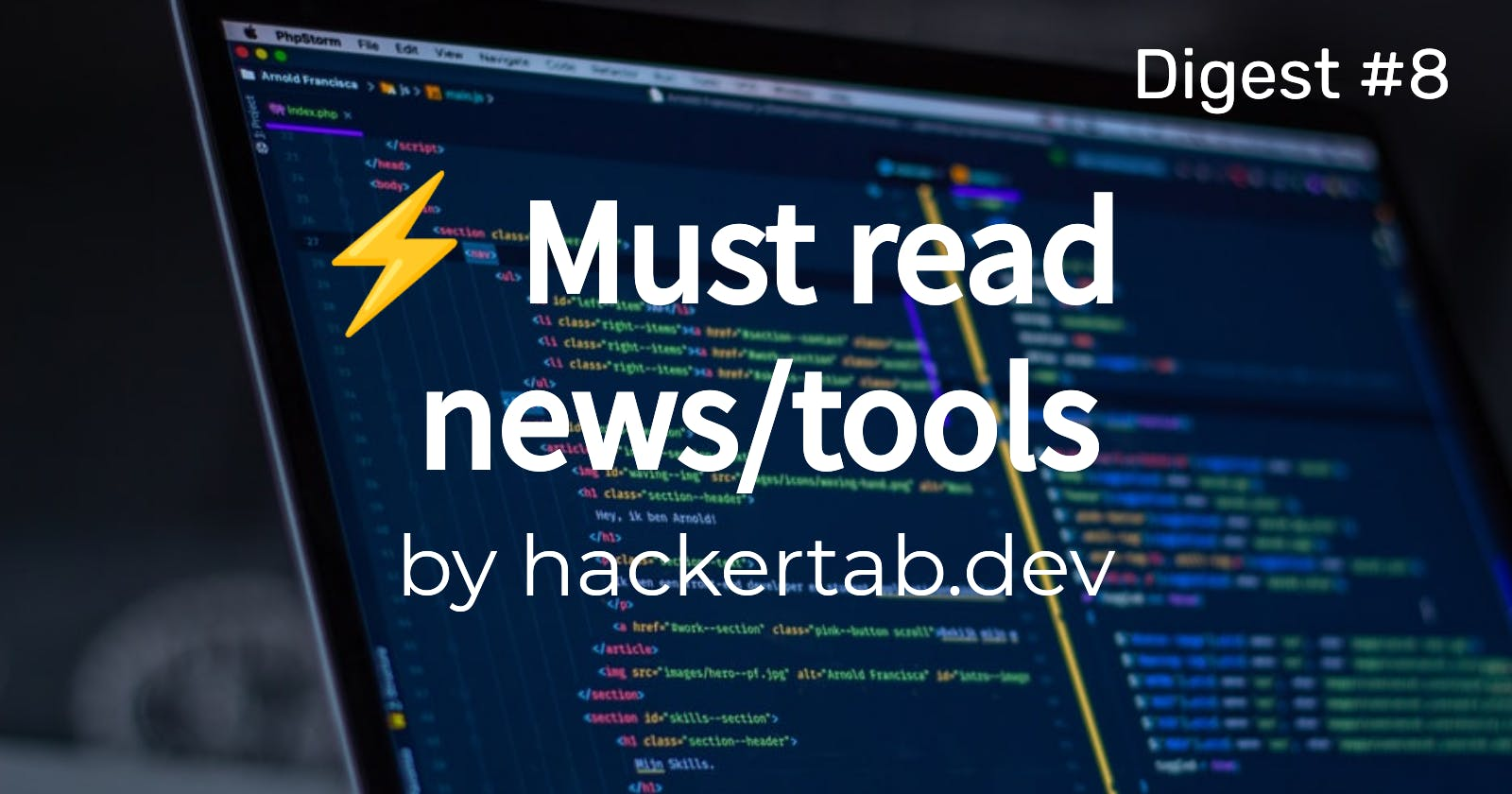 ⚡ Must read Tech news/tools of the day - Digest #8