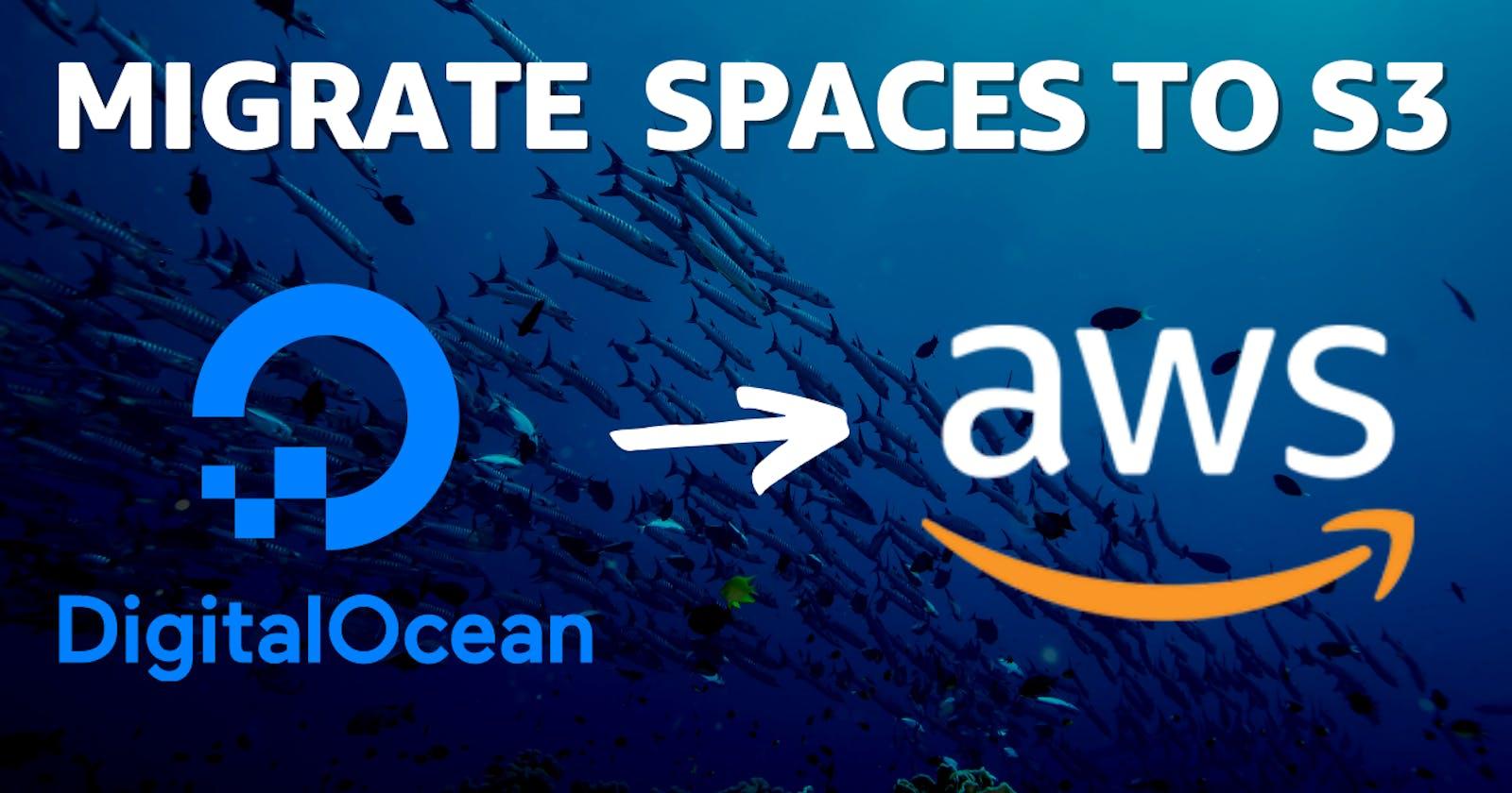 Migrating DigitalOcean Spaces to an Amazon S3 Bucket