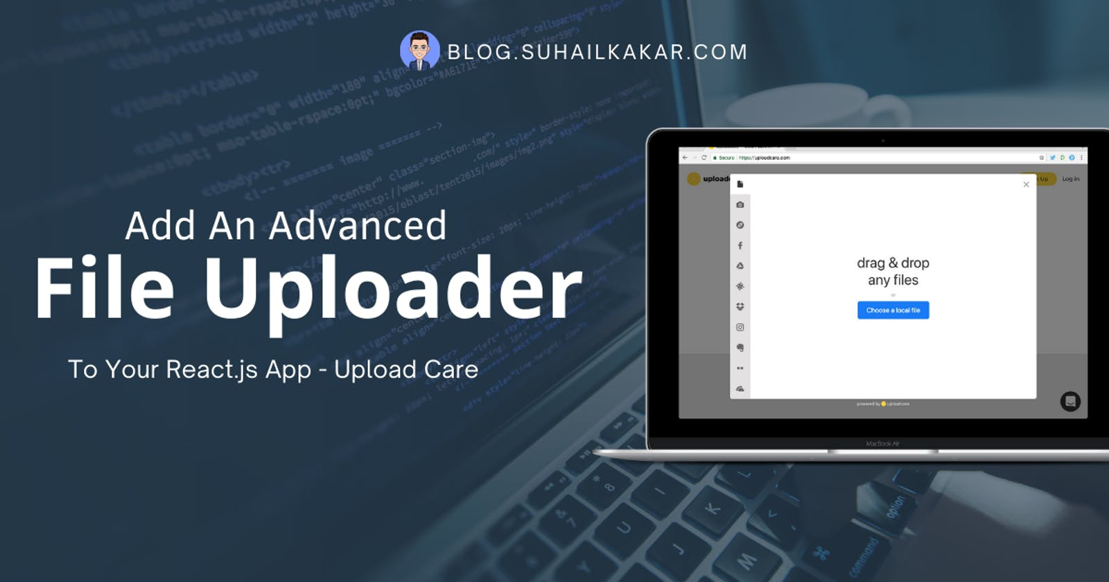 Add An Advanced File Uploader To Your React.js App - Uploadcare
