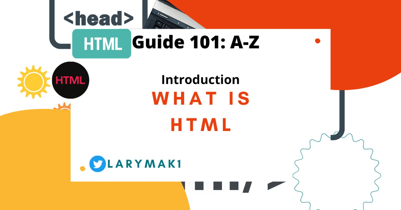 Introduction to HTML - What is HTML?