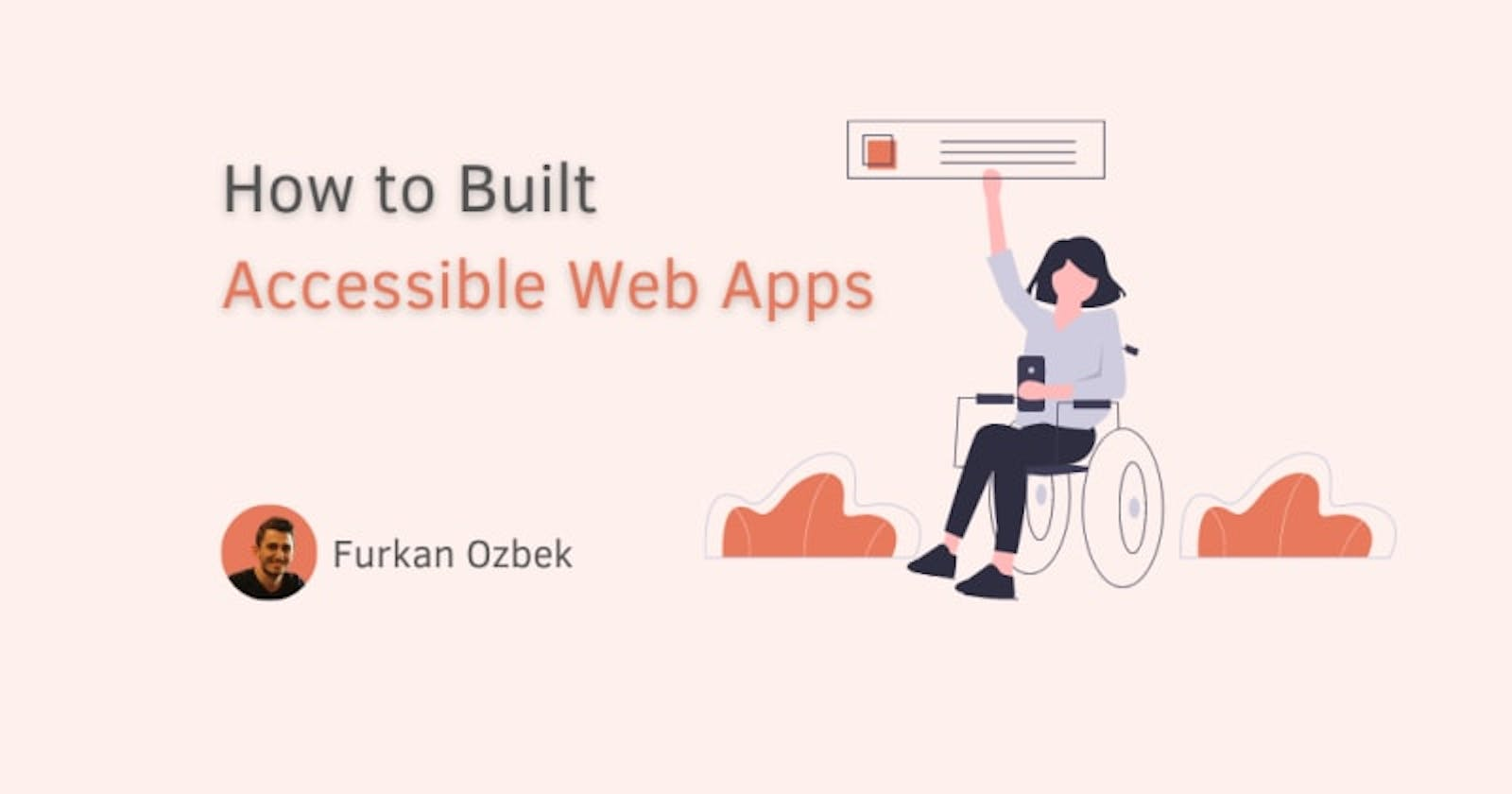 How to Built Accessible Web Apps