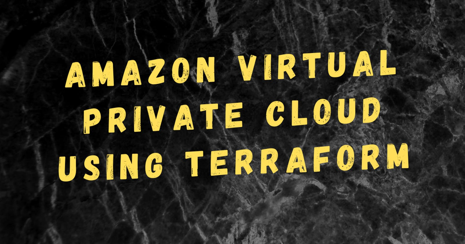 Amazon Virtual Private Cloud using Terraform