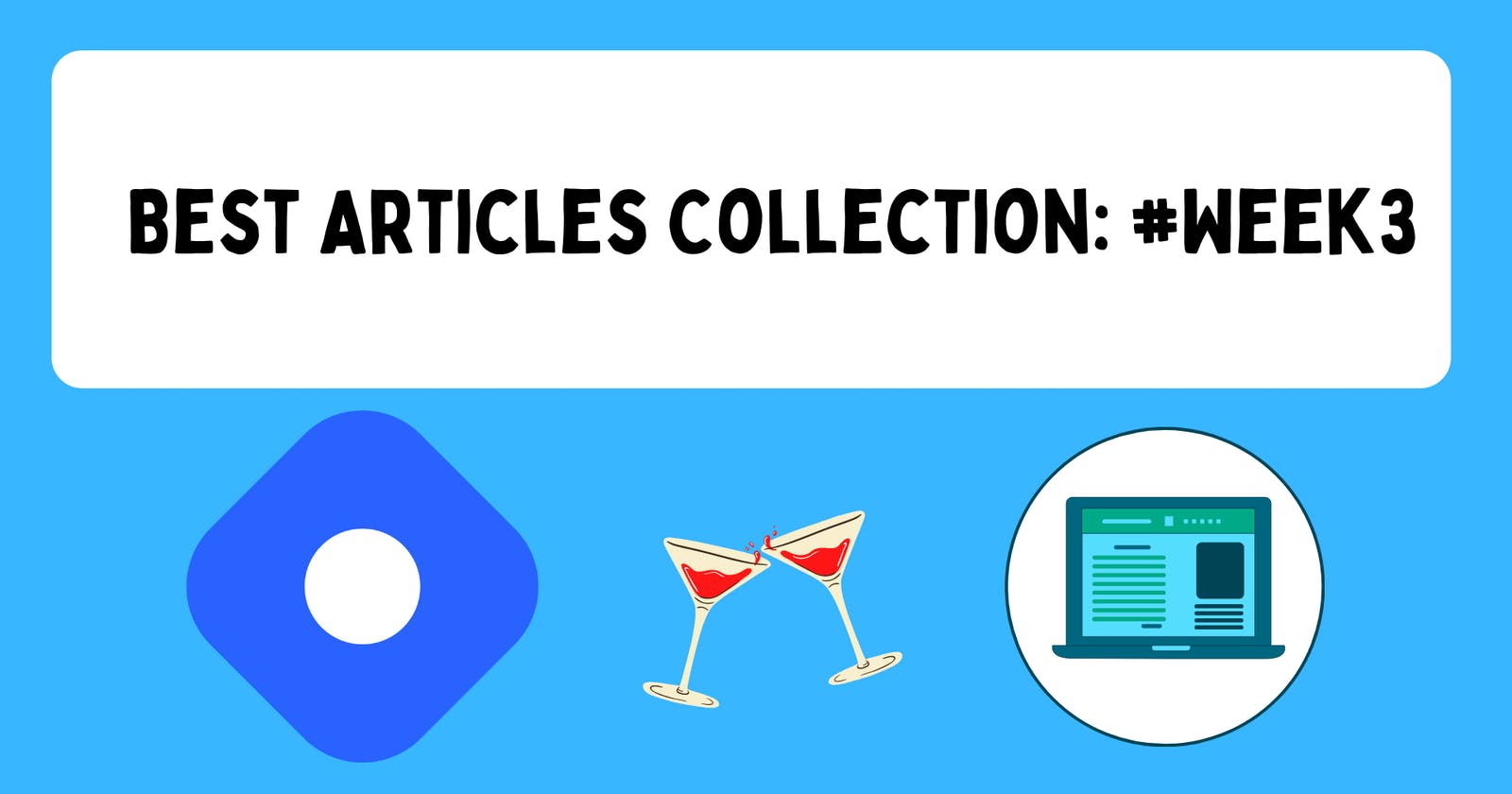 Best Articles Collection: #Week3