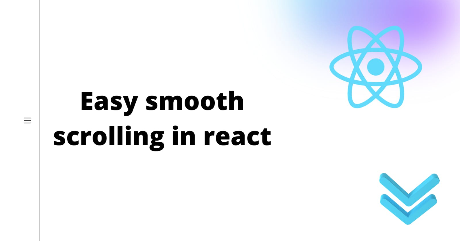 Easy smooth scrolling in react