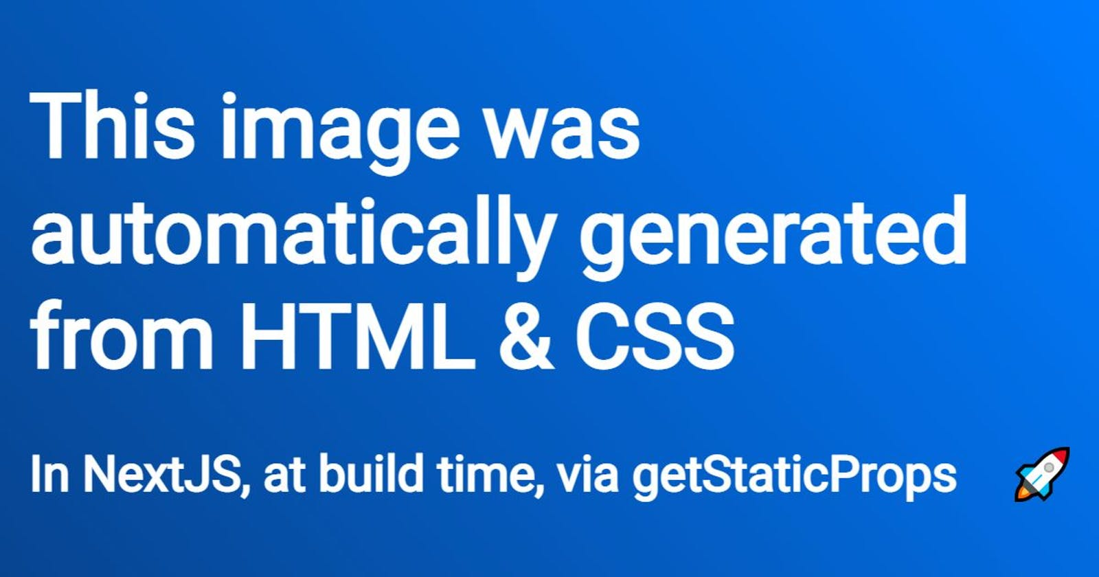 Static, automated social images with NextJS