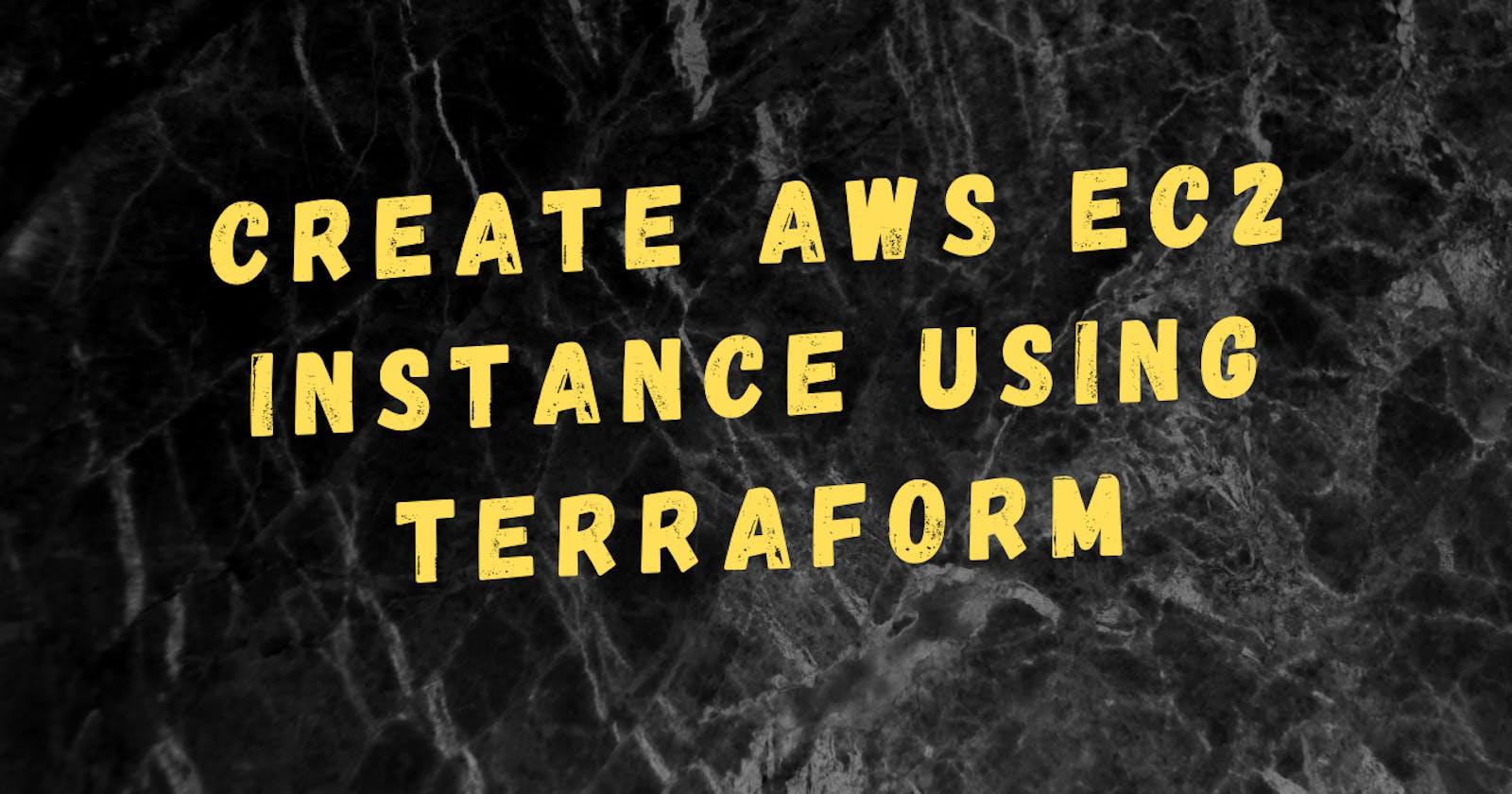 Create EC2 instance using Terraform