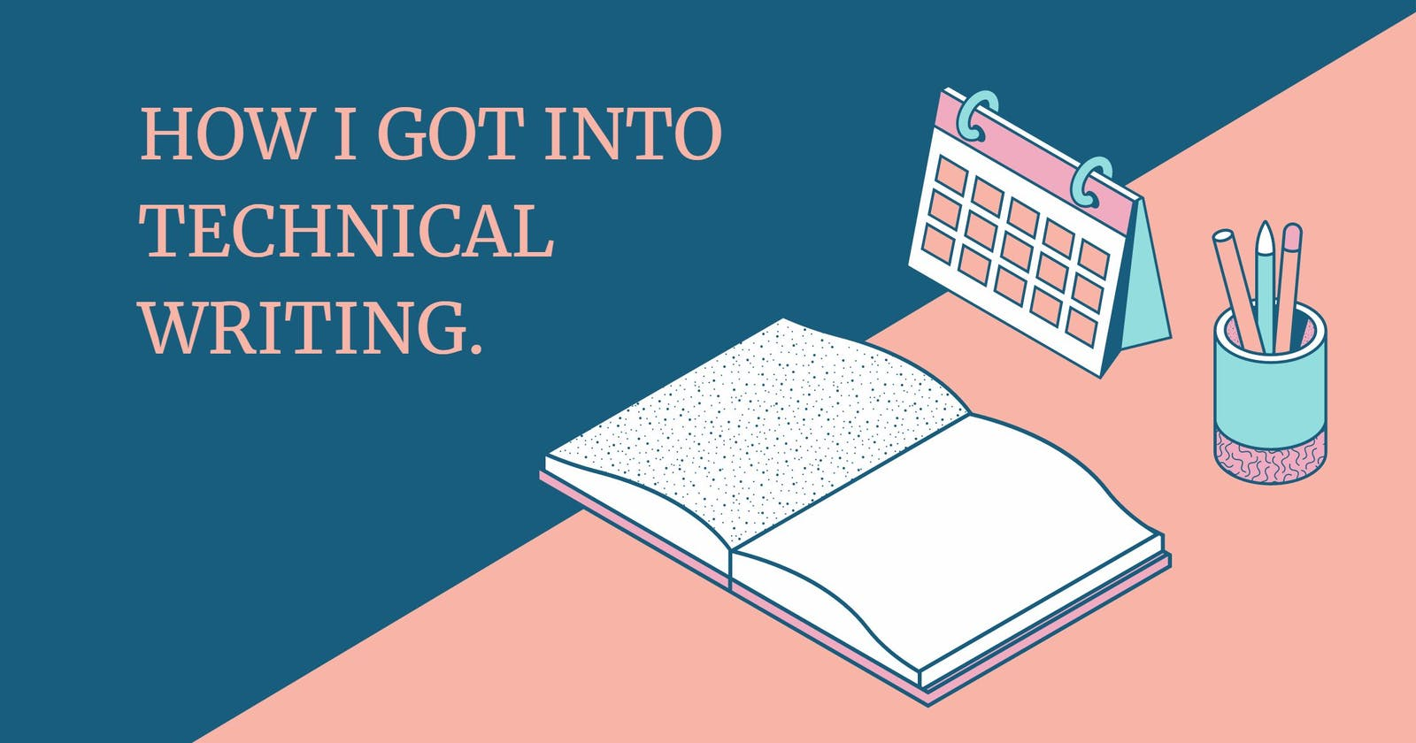 How I got into technical writing