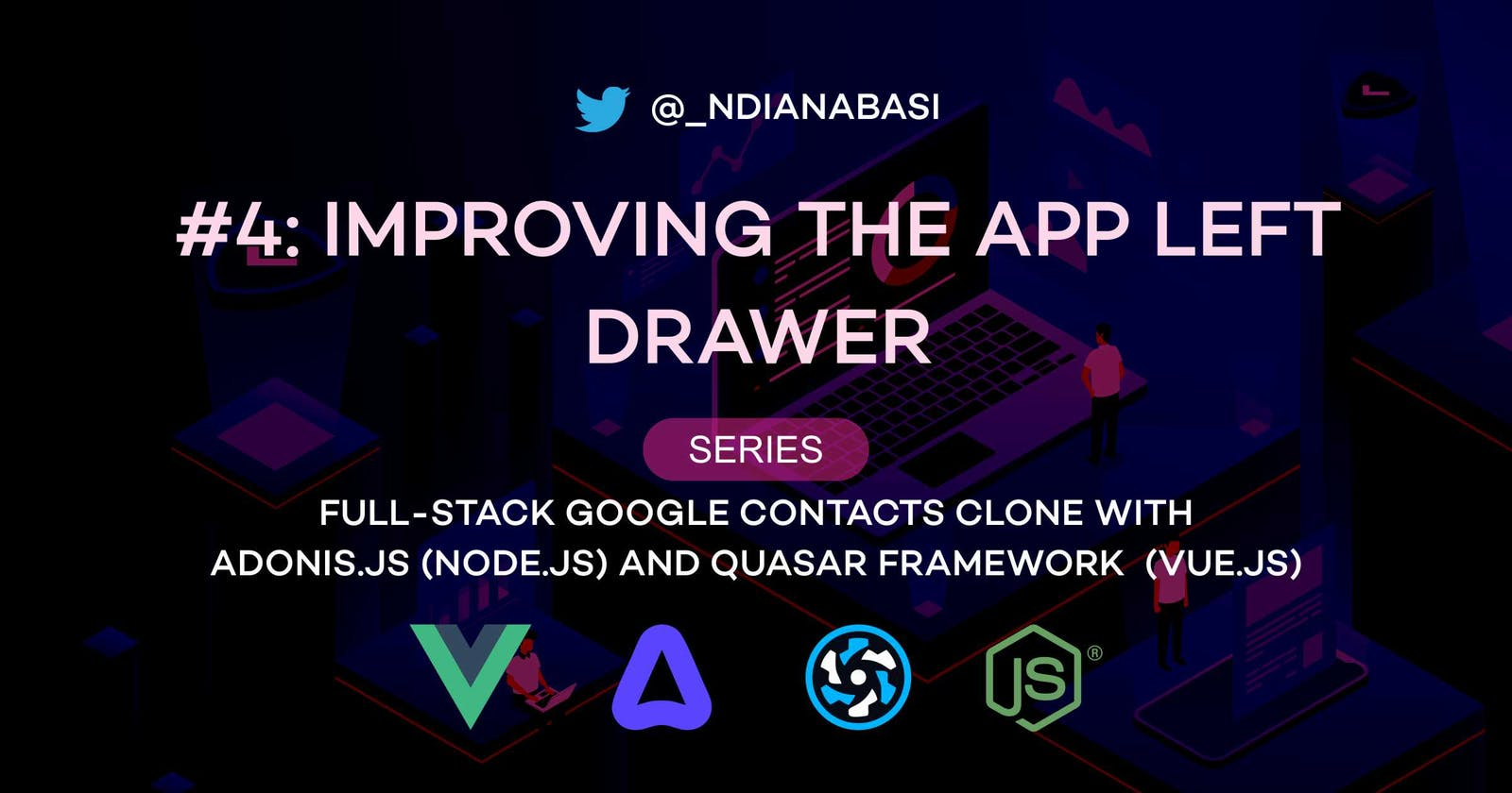The Left Drawer | Full-Stack Google Contacts Clone with Adonis.js/Node.js and Quasar (Vue.js)
