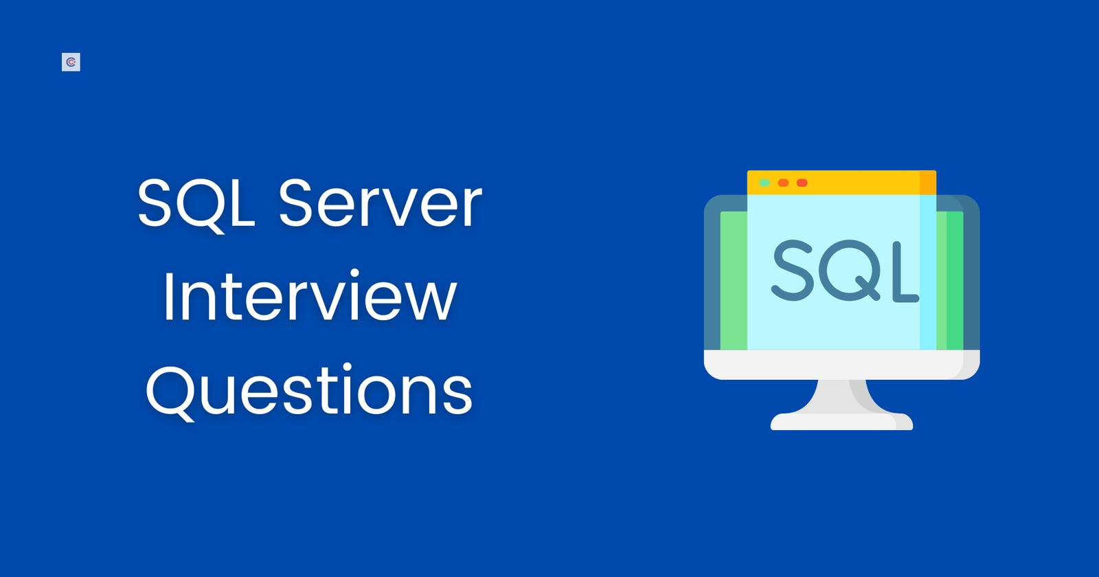 50 Most Common SQL Server Interview Questions For Beginners