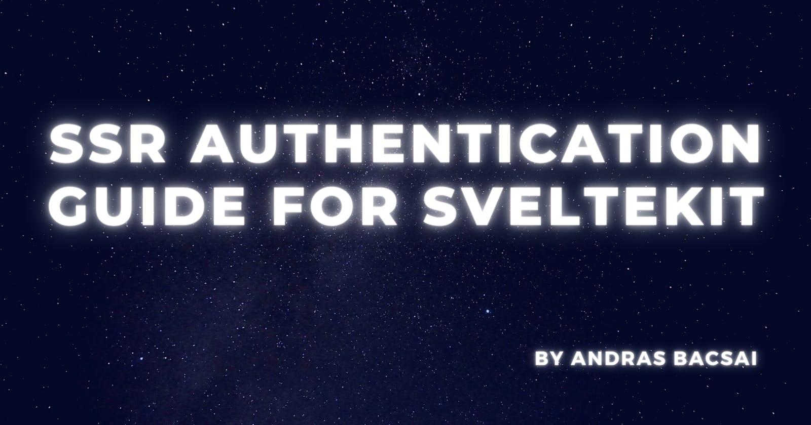 SSR Authentication guide for SvelteKit