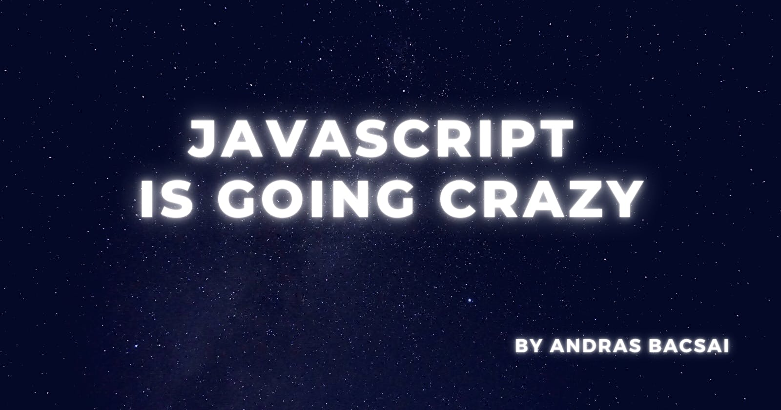 Javascript is going crazy