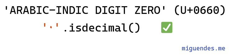 python isdecimal returns true for Arabic-Indic numbers in base 10