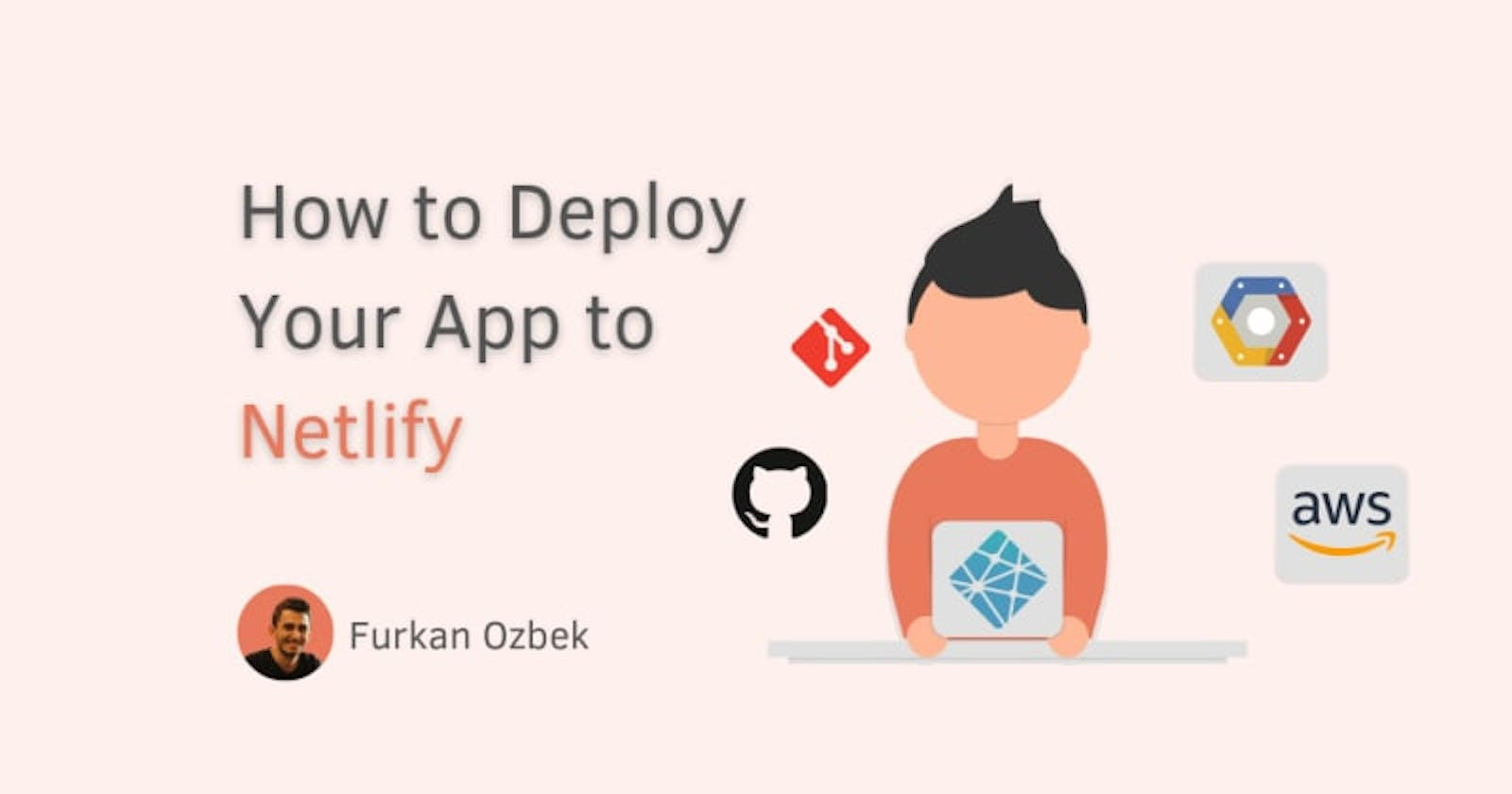 How to Deploy Your App to Netlify