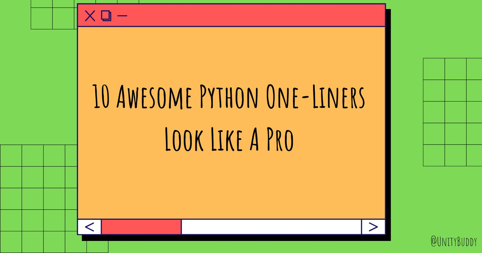 10 Awesome Python One-Liners Look Like A Pro 😎