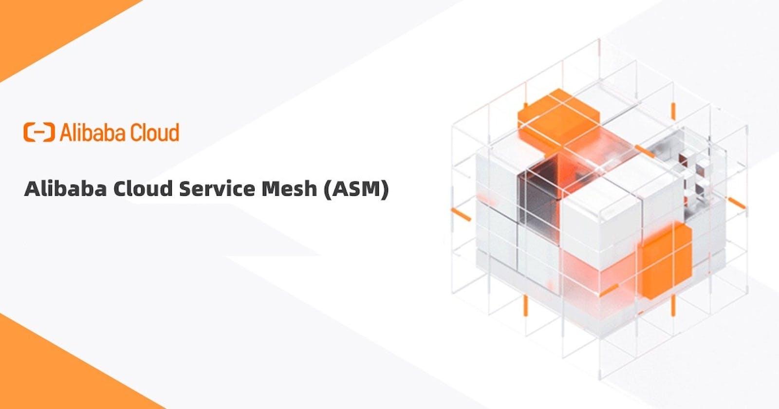 Alibaba Cloud Service Mesh (ASM)