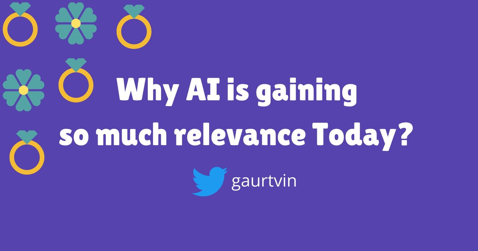 Why Artificial Intelligence is Gaining so Much relevance Today ?