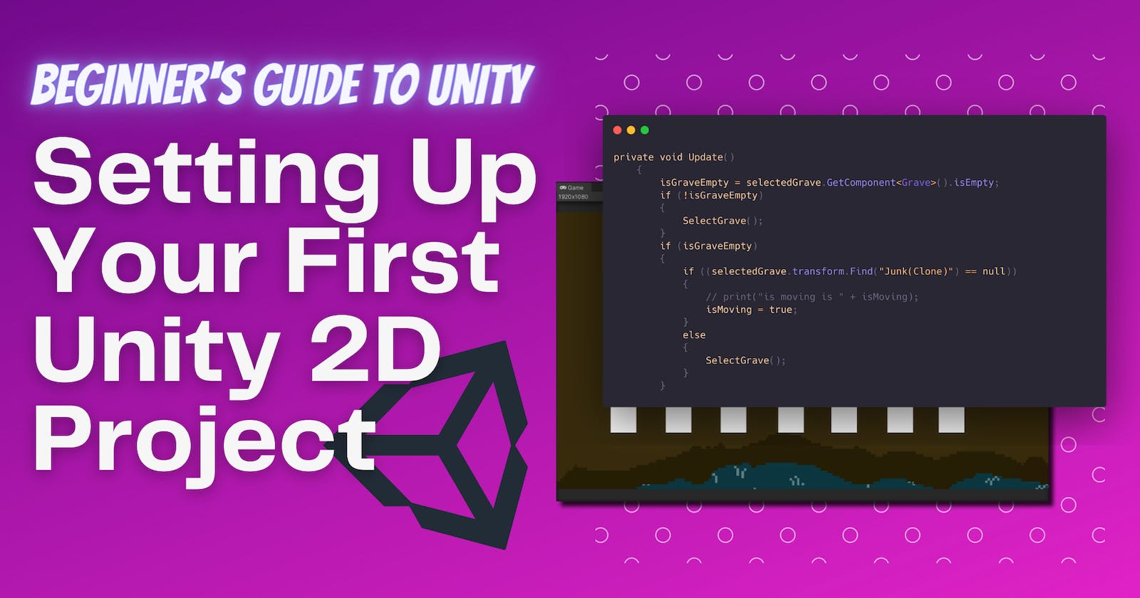 Setting Up Your First Unity 2D Project