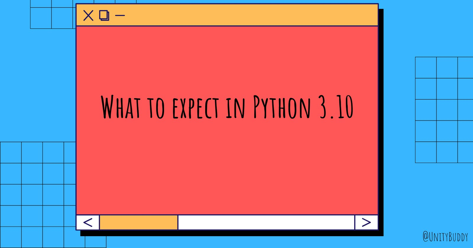 What to expect in Python 3.10 🤯