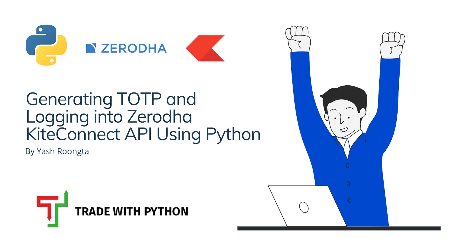 What's TOTP and How to generate It to Login into Zerodha Kite API using Python?