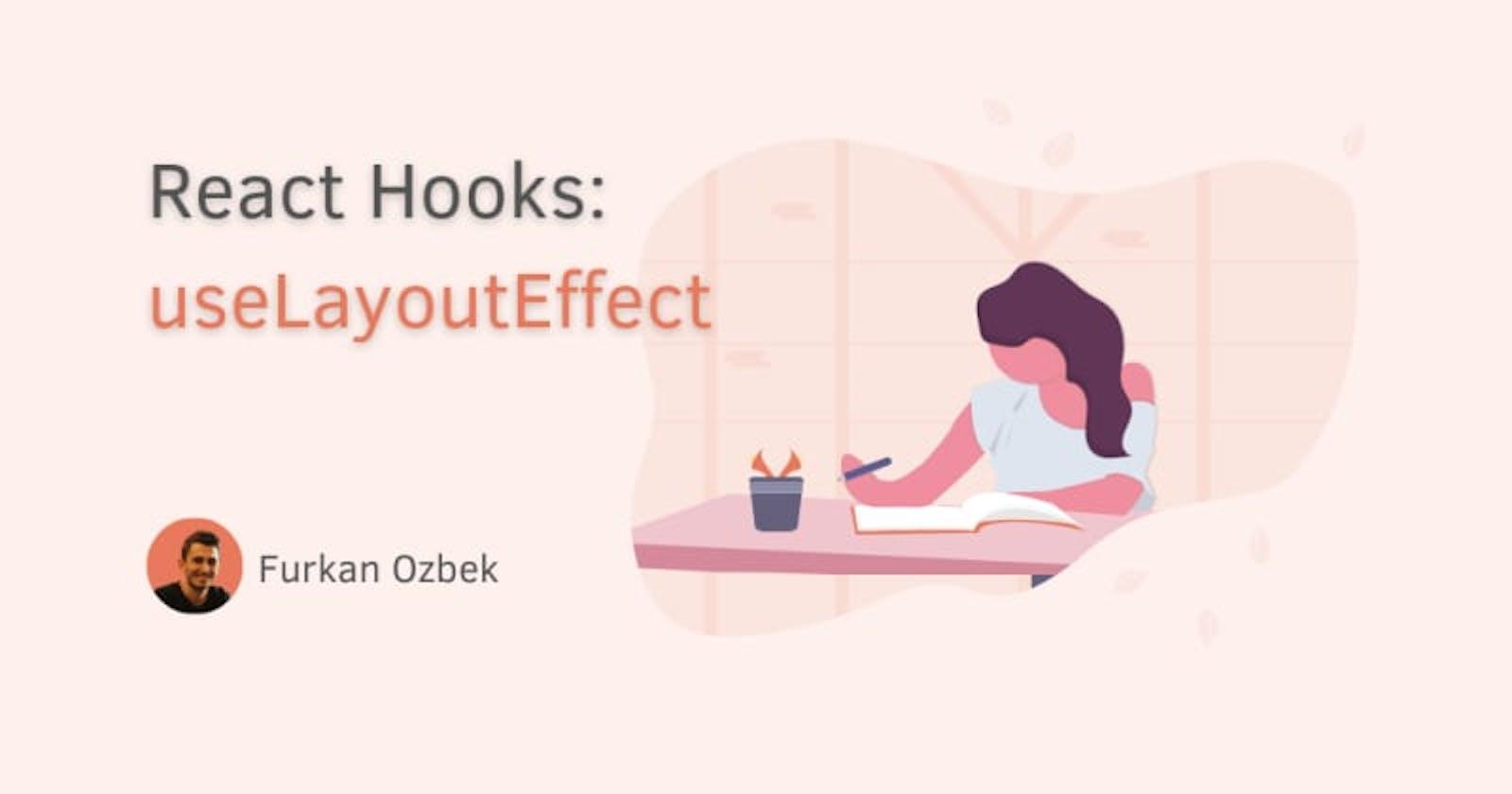React Hooks: useLayoutEffect