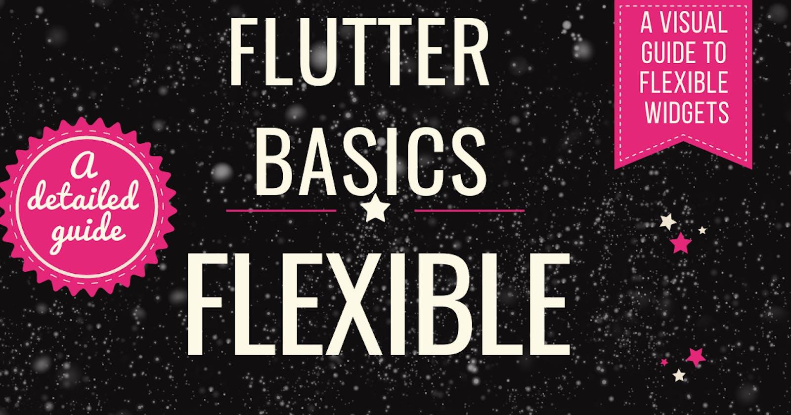 Flutter Basics: Flexible widgets