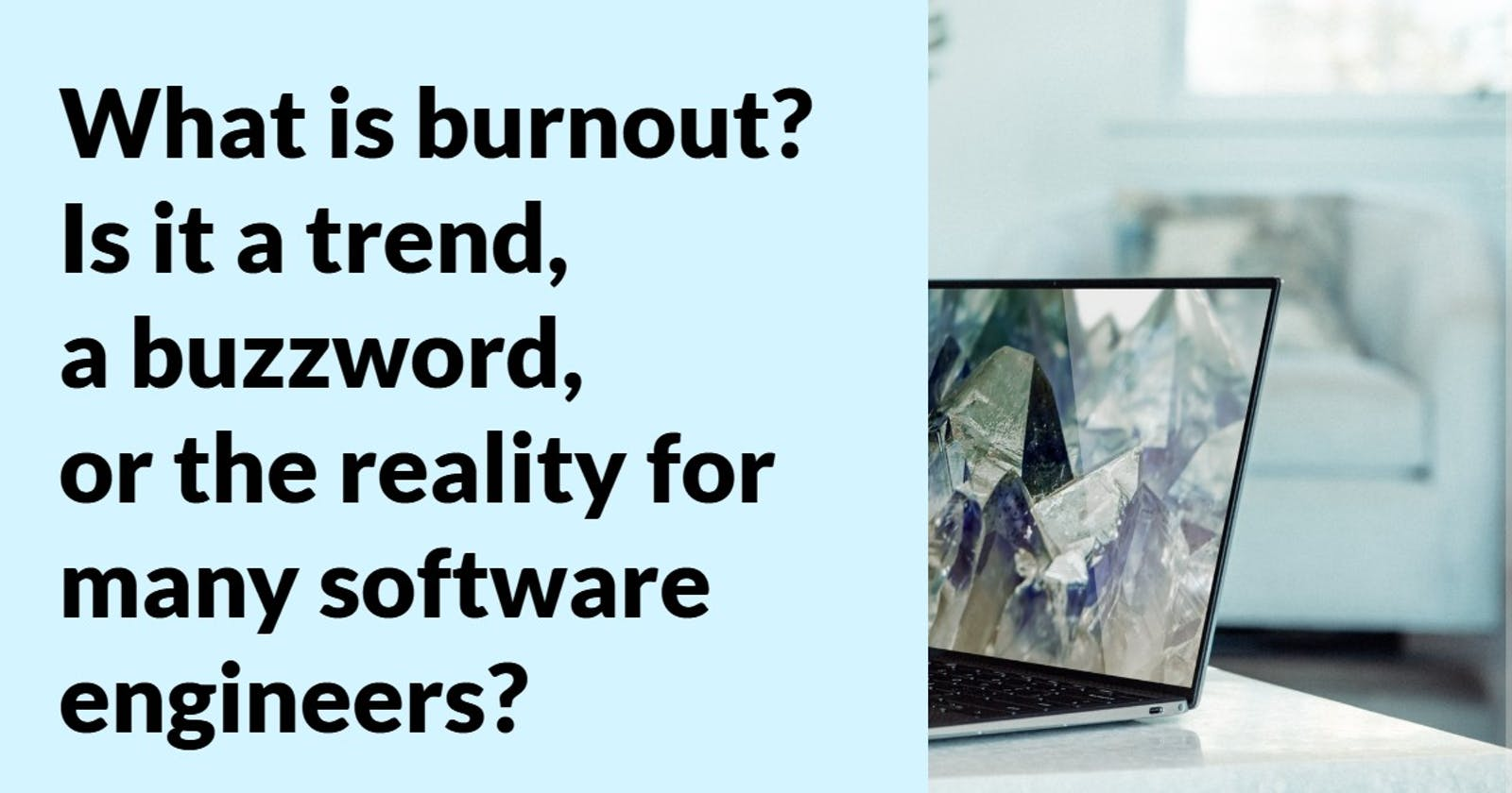 The Developers' Burnout Is Real. Here is how you can prevent it.