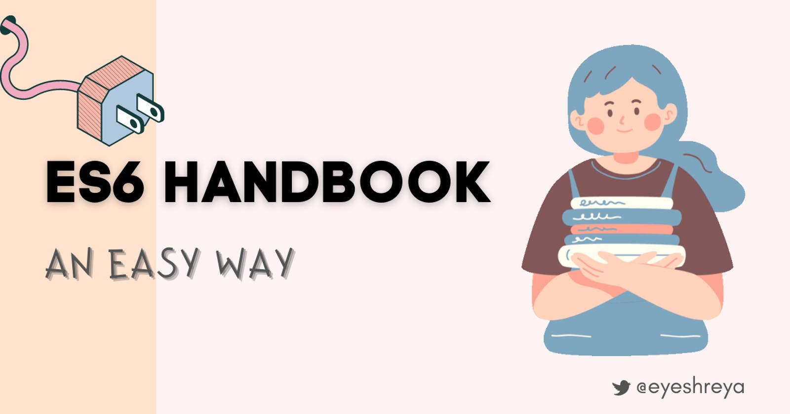 ES6 Handbook: Everything You Need to Know