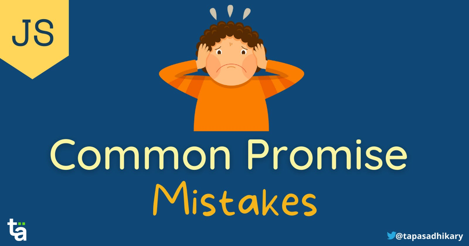 6 Common mistakes in using JavaScript Promises