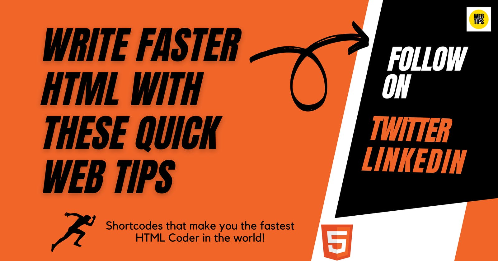 Write faster HTML with these quick web tips and tricks