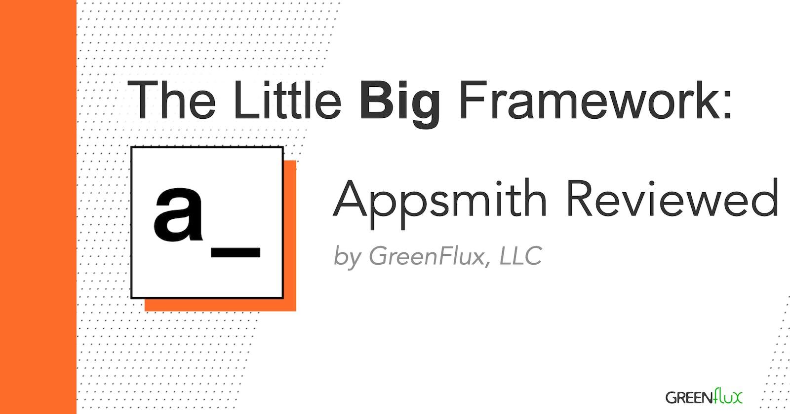 The Little Big Framework: Appsmith Reviewed