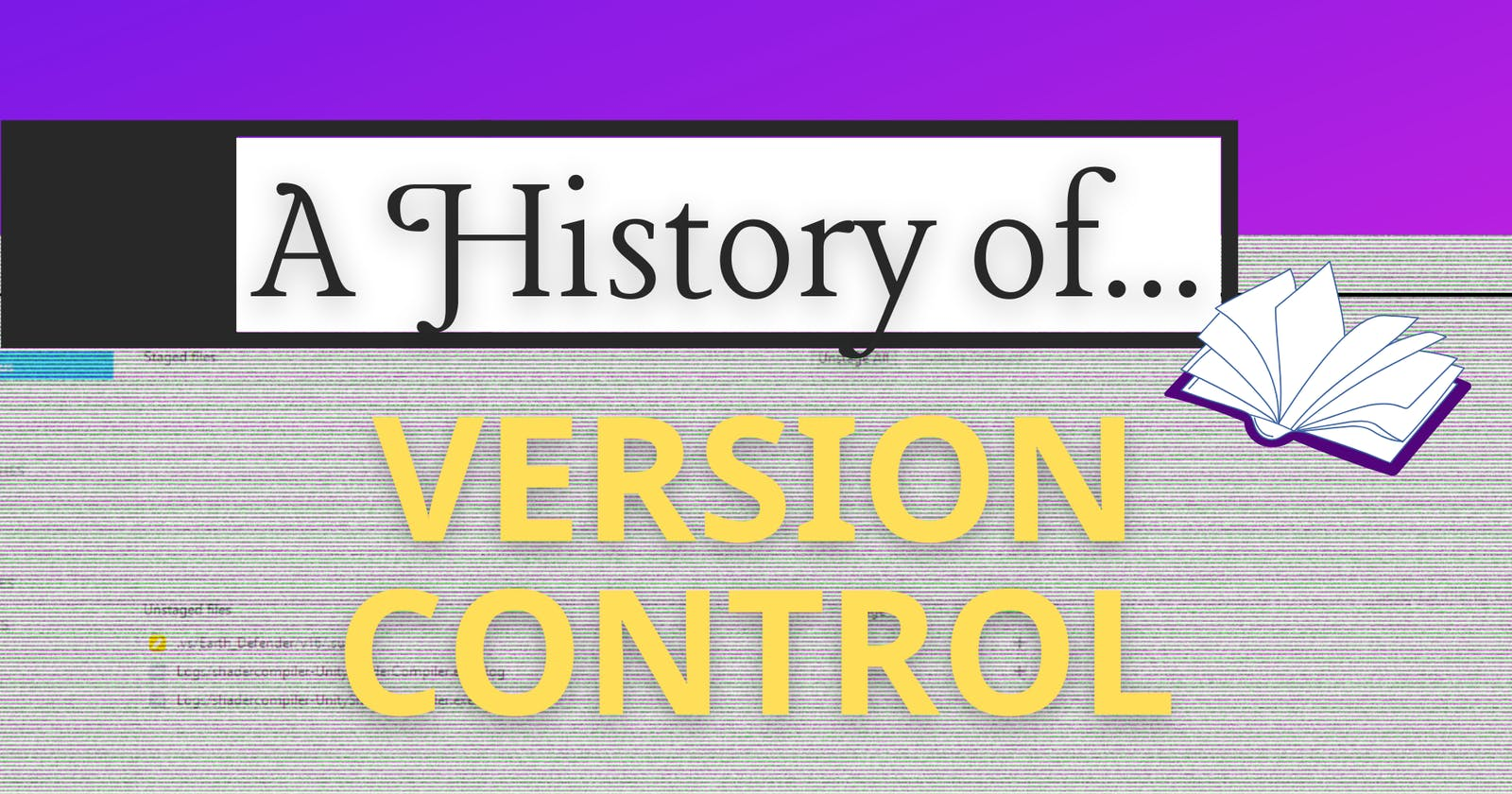 A History of Version Control