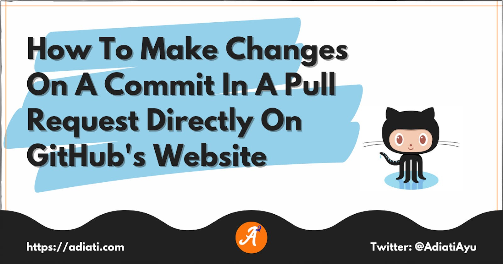 How To Make Changes On A Commit In A Pull Request Directly On GitHub's Website